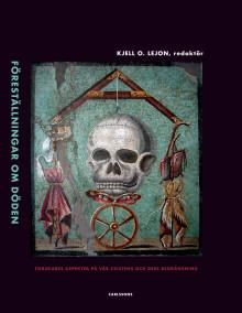 Föreställningar om döden. Forskares aspekter på vår existens och dess begränsningar. Ny bok!