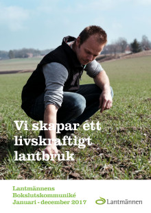 Lantmännens bokslutskommuniké 2017