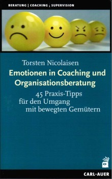 Emotionen in Coaching und Organisationsberatung
