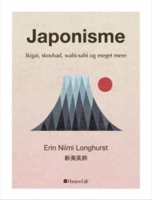 På vej fra HarperCollins: Et lykkeligere liv inspireret af japansk visdom