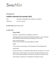 Pressinbjudan SveMins höstmöte, 28 november 2013, program