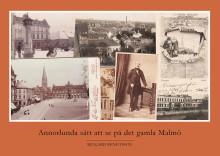"""Välkommen på release av boken """"Annorlunda sätt att se på det gamla Malmö"""""""