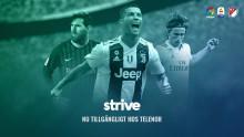 Telenor först med sportkanalen Strive Sport TV– fotbollsfest från La Liga, Serie A och MLS