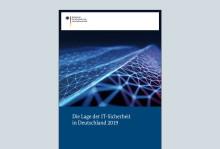 BSI veröffentlicht Lagebericht zu aktuellen Risiken und Schutzmaßnahmen