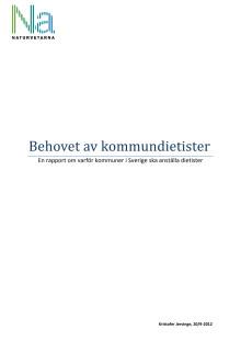 Behovet av kommundietister - En rapport om varför kommuner i Sverige ska anställa dietister