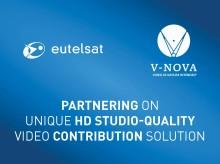 Eutelsat und V-Nova arbeiten partnerschaftlich bei einzigartiger TV-Zuführlösung in HD-Qualität zusammen