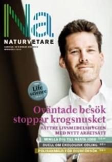 Nytt nummer av Naturvetare ute: Oväntade besök stoppar krogsnusket