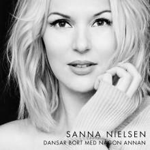 """Sanna Nielsen firar 20 år som artist med nya singeln """"Dansar Bort Med Någon Annan"""""""