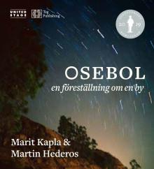 Turnéaktuella Marit Kapla och boken Osebol nominerad till prestigefyllda Augustpriset