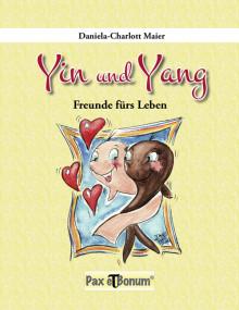 Buchneuerscheinung: Yin und Yang Freunde fürs Leben