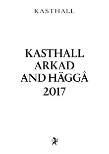 Kasthall Arkad and Häggå 2017