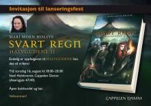 Invitasjon til lanseringsfest for Mari Moen Holsves SVART REGN