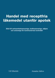 NY BOK: Den kompletta handboken för alla som arbetar med receptfria läkemedel i butik