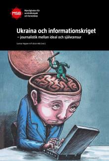 Nyheter om konflikten i Ukraina används som vapen