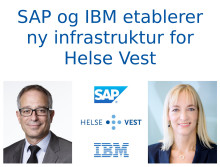 IBM og SAP etablerer ny infrastruktur for Helse Vest