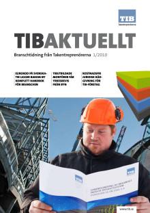 Tibaktuellt 1/2010 - Tema kvalitet. Branschtidning från TIB Takentreprenörerna