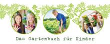 Gärtnern für Kinder - unser neues Gartenbuch steckt voller Ideen für Balkon, Terrasse oder Garten.