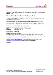 Inbjudan telefonkonferens AstraZenecas delårsrapport 31 juli 2014