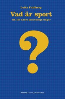 Ny bok i Vad är-serien - Vad är sport?