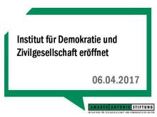 Institut für Demokratie und Zivilgesellschaft eröffnet – Bundesweit einmalige Einrichtung zur Vernetzung von Wissenschaft und Praxis