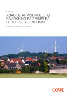 """Rapporten: """"Analyse af vindmøllers påvirkning på priser på beboelsesejendomme"""""""