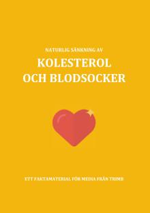 Faktamaterial - Naturlig sänkning av kolesterol och blodsocker