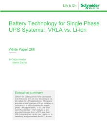 Battery Technology for Single Phase UPS Systems: VRLA vs. Li-ion White Paper