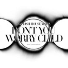 """Video til Swedish House Mafia's """"Don't You Worry Child"""" ute nå!"""