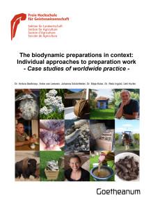 Studie ‹The biodynamic preparations in context: Individual approaches to preparation work. Case studies of worldwide practice› (Sektion für Landwirtschaft am Goetheanum)