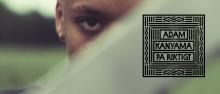 Adam Kanyama: ny singel og video ute idag.
