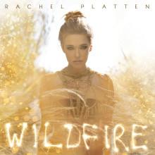 """Världens nya popdrottning Rachel Platten släpper albumet """"Wildfire"""" 1 januari"""