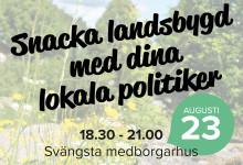 Snacka landsbygdsfrågor med lokala politiker!