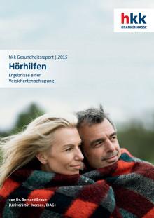 """hkk-Gesundheitsreport """"Hörhilfen: Ergebnisse einer Versichertenbefragung"""""""
