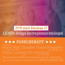 LEADs årliga entreprenörsmingel - Förutsättningar att resa kapital i Sverige just nu