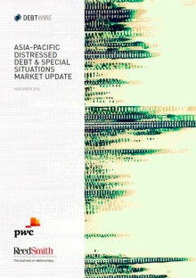 Global uncertainty and volatility fuel Asia-Pacific distressed debt and special situation opportunities in 2017