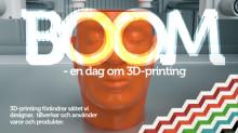 BOOM - en dag om 3D-printing 11 maj