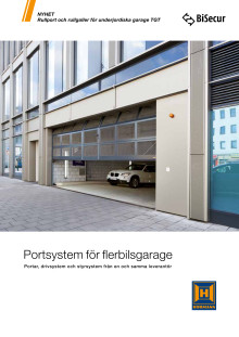 Portsystem för flerbilsgarage - Portar, drivsystem och styrsystem från en och samma leverantör
