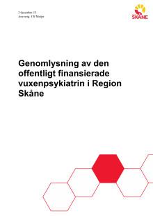 Genomlysning av den offentligt finansierade psykiatrin i Skåne