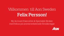 Aon Sweden har rekryterat Felix Persson