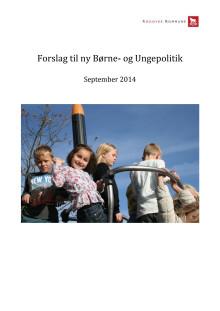 Forslag til ny børne- og ungepolitik