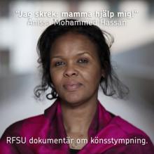 """RFSU dokumentär: """"Jag skrek: mamma hjälp mig!"""""""