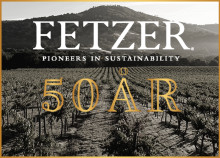 Fetzer Vineyards – 50 år av hållbar vinproduktion