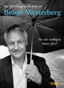 Boklansering: Bengt Westerberg i ny Timbrobok om välfärd, vinst och valfrihet.