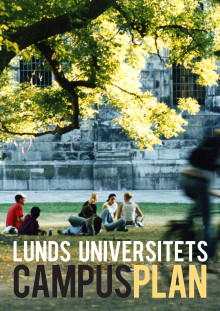 Campusplan Lund - en vision för 2025, del 1