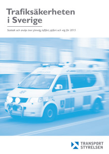 Trafiksäkerheten i Sverige 2015