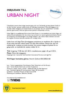Inbjudan till invigningen av Urban Night 6/2 2012