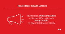 Aon Sweden har rekryterat Pekka Puhakka & Jenny Lundin