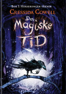 Den magiske tid - en ny bokserie fra Cressida Cowell!