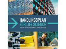 Life science-branschen – avgörande för Sverige!