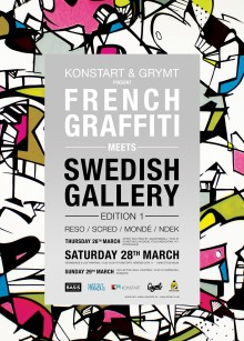 """French Graffiti meets Swedish Gallery"" 26/3 - 3/4  i Stockholm - med start på Konstskolan Basis"